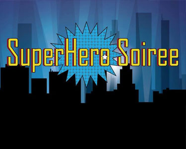 Super Hero Soiree
