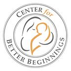 Center for Better Beginnings