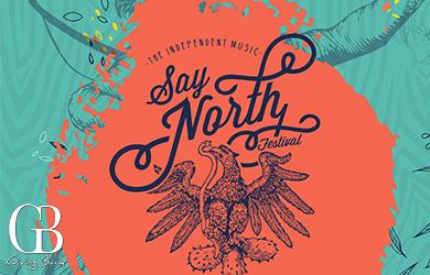 Say North Festival: Casa Bravo