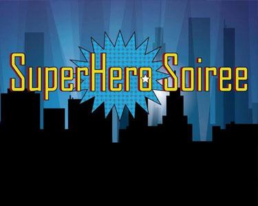 Super Hero Soiree