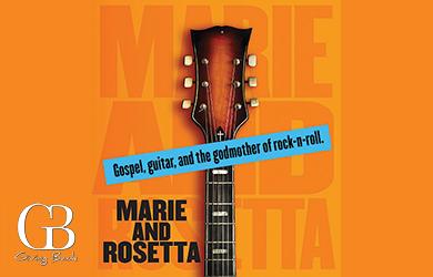 Marie & Rosetta